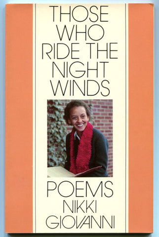 Those who Ride the Night Winds by Nikki Giovanni