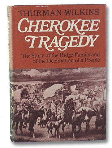 Cherokee Tragedy by Truman Wilkins