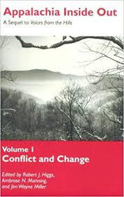Appalachia Inside Out: A Sequel to Voices from the Hills edited by Robert J. Higgs, Ambros N. Manning, and Jim Wayne Miller