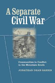 A Separate Civil War by Jonathan Dean Sarris