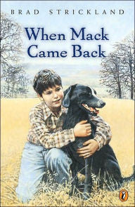 When Mack Came Back by Brad Strickland