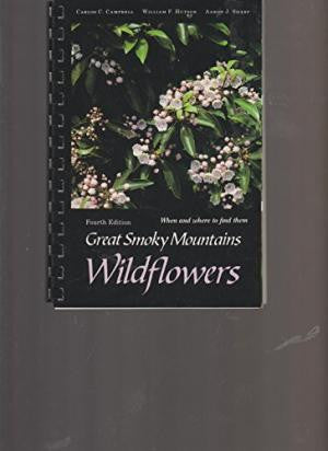 Great Smoky Mountains: Wildflowers by Carlos C. Campbell