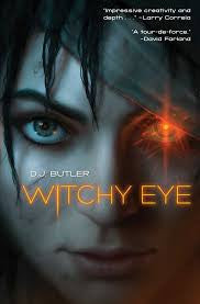 Witchy Eye by D. J. Butler