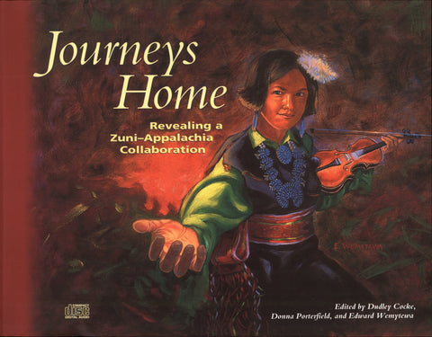 Journeys Home by Dudley Cocke, Donna Porterfield and Edward Wemytewa