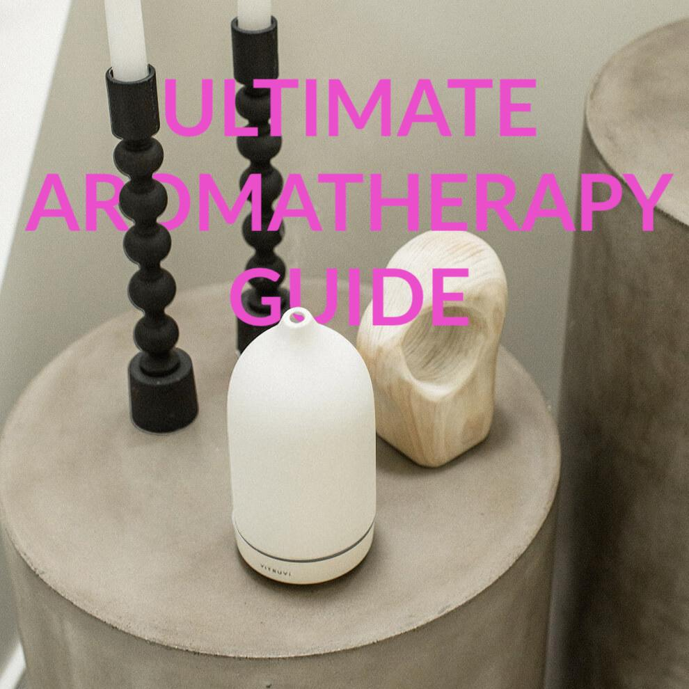 ULTIMATE AROMATHERAPY GUIDE