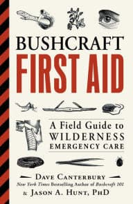 Bushcraft First Aid: A Field Guide to Wilderness Emergency Care (8400357505)