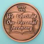 12 Step Coins - Step 10 - We Continue Our Personal Inventory