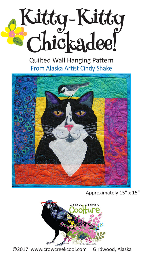 Quilted Wall Hanging Pattern - Kitty-Kitty Chickadee!