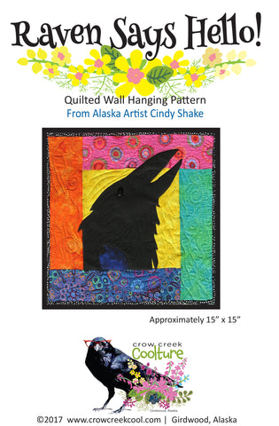 Quilted Wall Hanging Pattern - Raven Says Hello!