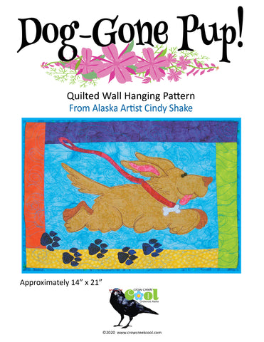 Dog Gone Pup - Digital Download Quilted Wall Hanging Pattern