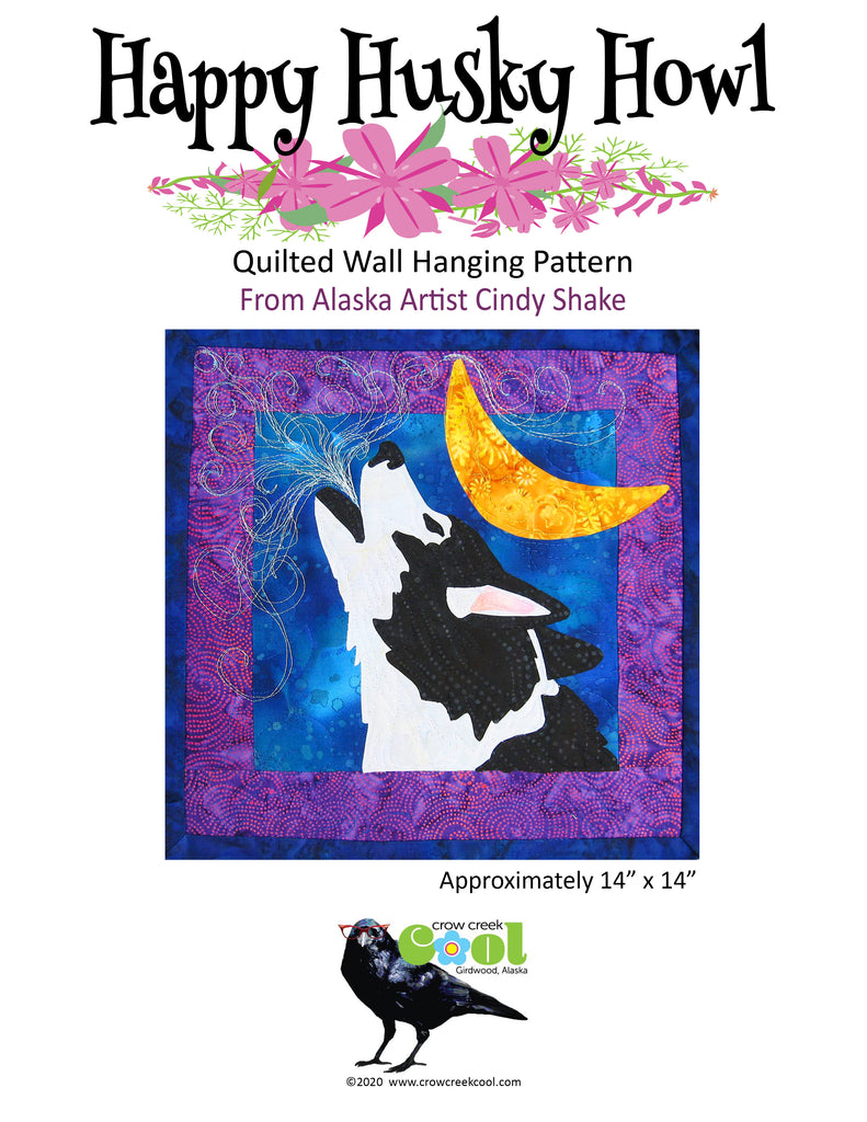 Happy Husky Howl - Digital Download Quilted Wall Hanging Pattern