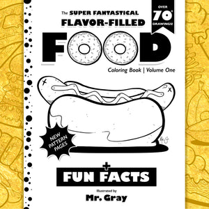 copyright-©-2017-the-super-fantastical-flavor-filled-food-coloring-book-volume-one-by-mr-gray-look-inside-01