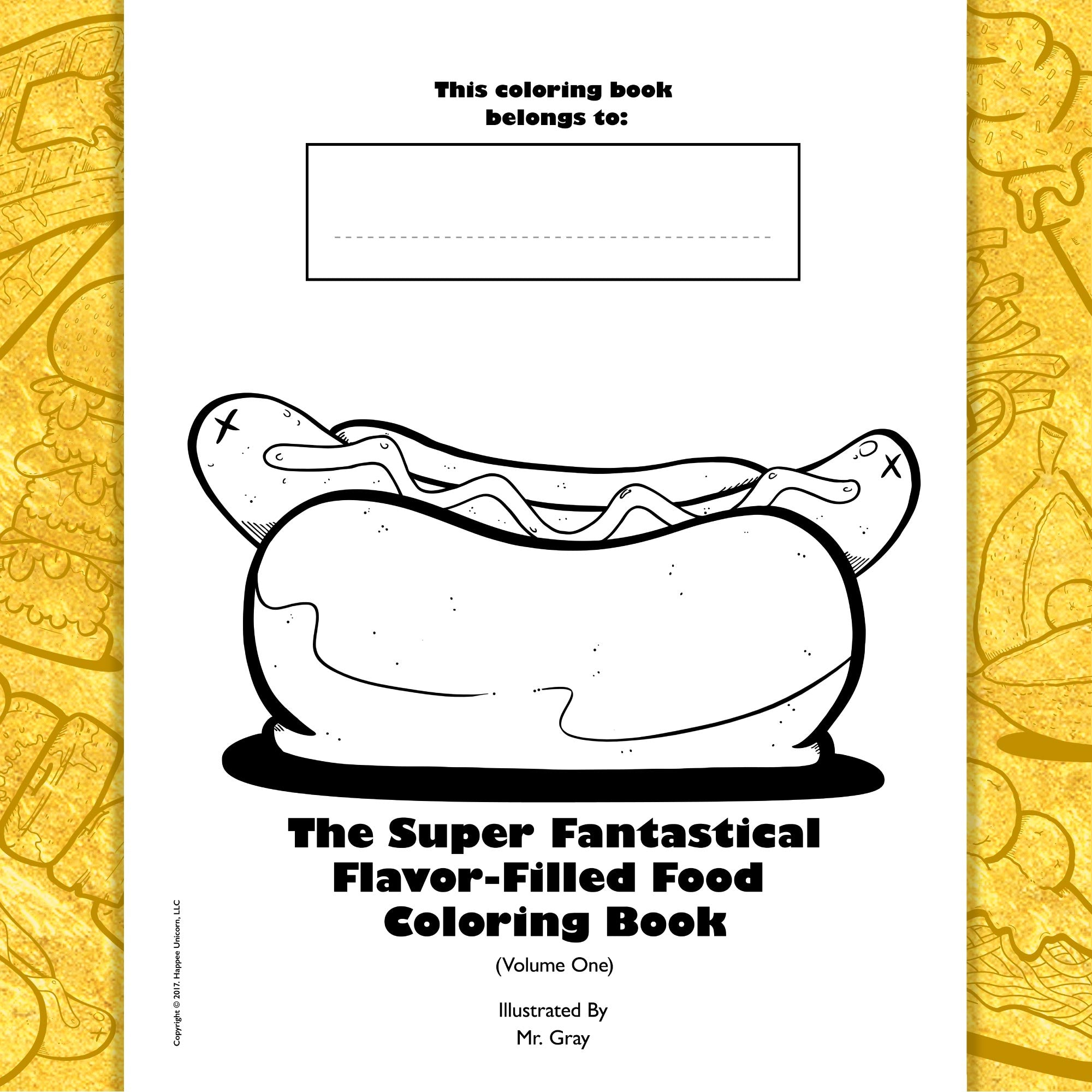 copyright-©-2017-the-super-fantastical-flavor-filled-food-coloring-book-volume-one-by-mr-gray-look-inside-02
