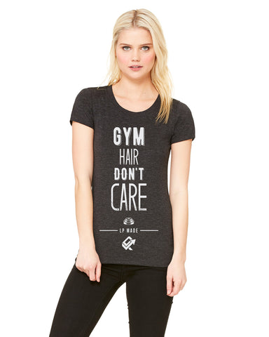 Gym Hair Don't Care Womens Tee