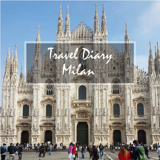 Travel Diary: Milan Feb 2017