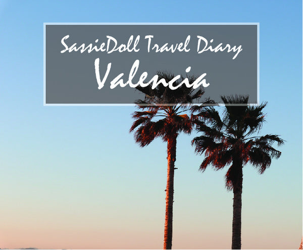 Travel Diary: Valencia April 2017