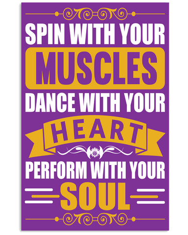Spin With Your Muscles Poster