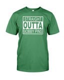 New! Straight Outta Bobby Pins T-Shirt