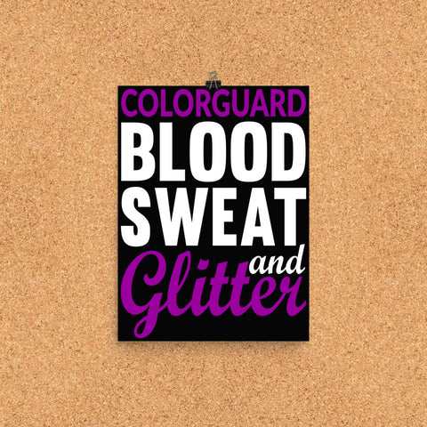 Colorguard, Blood Sweat and Glitter Poster