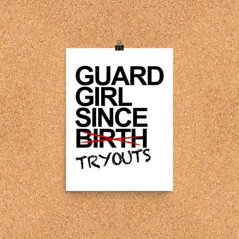 Guard Girl Since Tryouts Poster