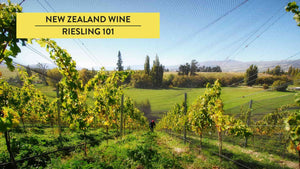 New Zealand Riesling styles & wine regions