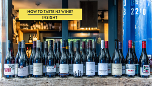 How to Taste New Zealand Wine