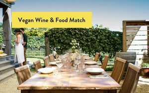 VEGAN WINE AND FOOD PAIRING FOR YOUR DINNER PARTY