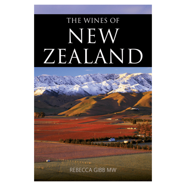 The Wines of New Zealand - Book by Rebecca Gibb MW