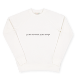 Load image into Gallery viewer, sudadera blanca join the movement be the change