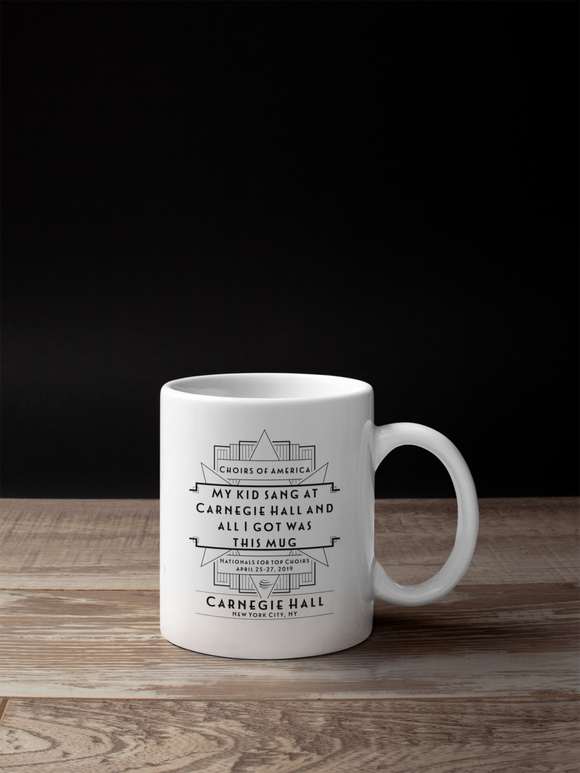 My Kid Sang At Carnegie Hall and All I Got Was This Mug! (April 25-27)