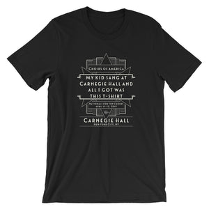 My Kid Sang at Carnegie Hall T-shirt | April 11-13, 20019
