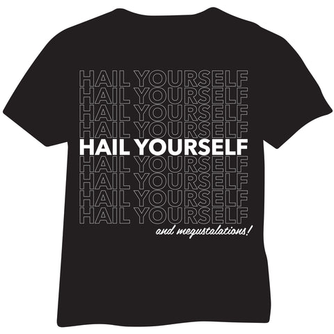 Hail Yourself OG T-Shirt