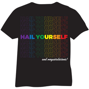 Hail Yourself Rainbow & Trans Pride T-Shirts