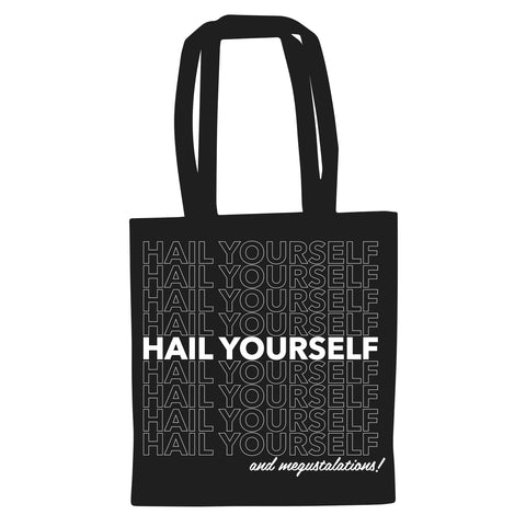 Hail Yourself Tote Bag
