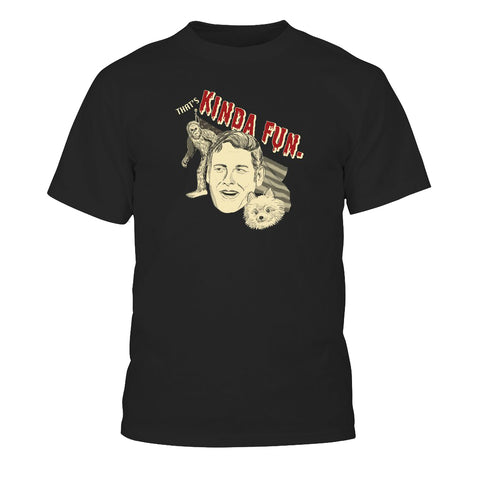 "Ben ""Kinda Fun"" Kissel Shirt"