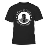 Kissel for President Shirt