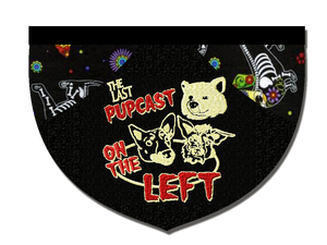 """Last Pupcast on the Left"" Reversible Dog Bandana"
