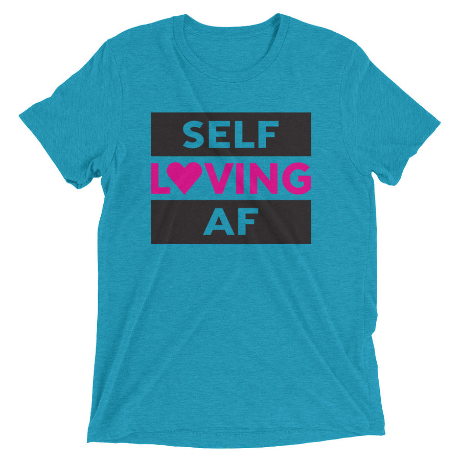 SELF LOVING AF triblend shirt