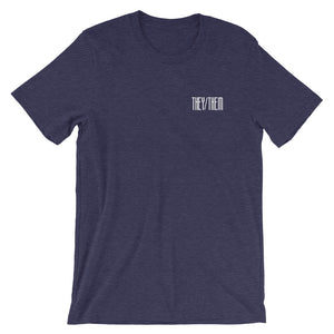 THEY/THEM (NOT ASKING TOO MUCH) shirt