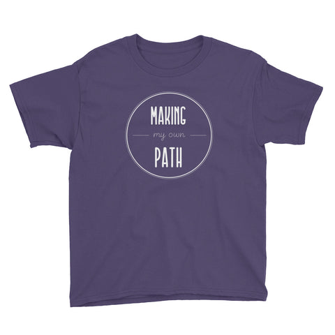 MAKING MY OWN PATH kids shirt