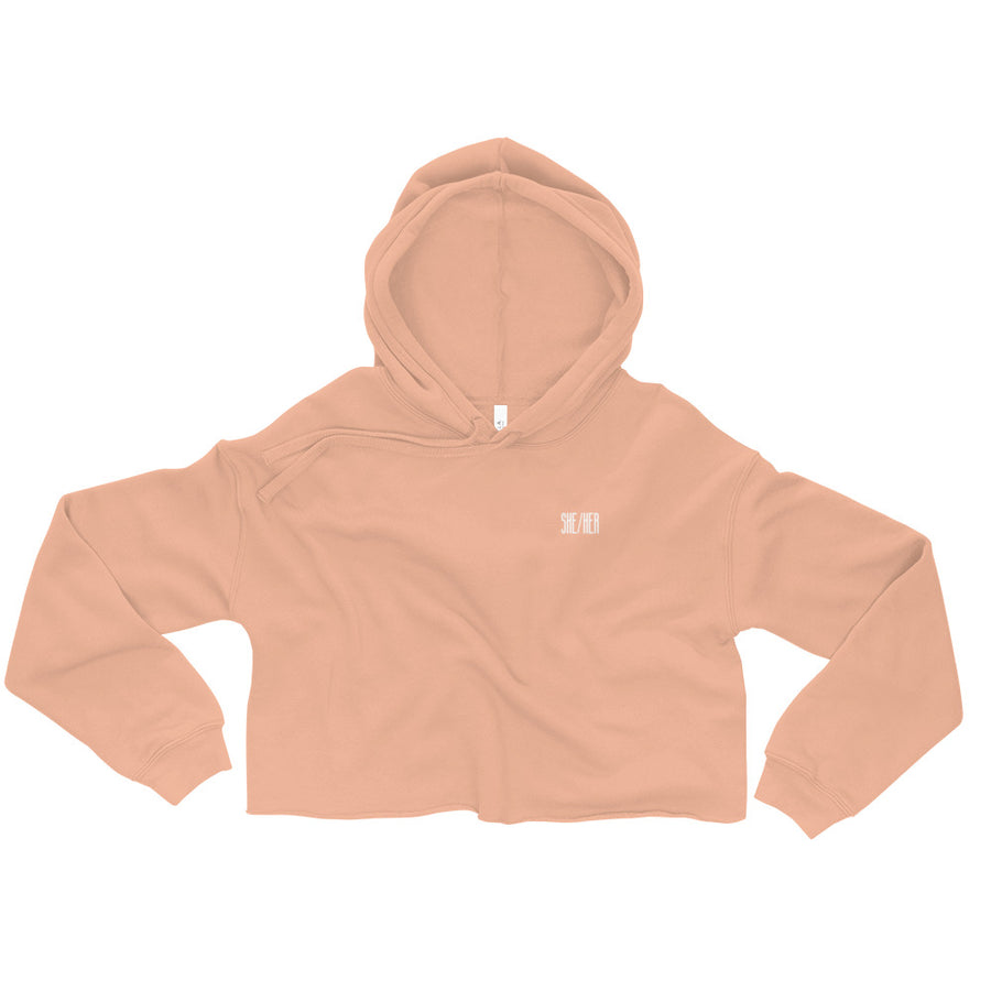SHE/HER (NOT ASKING TOO MUCH) crop hoodie