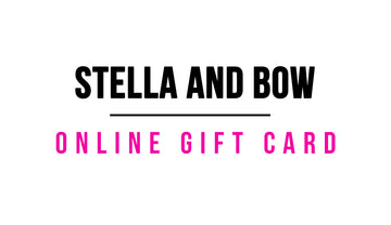 Stella and Bow Gift Cards