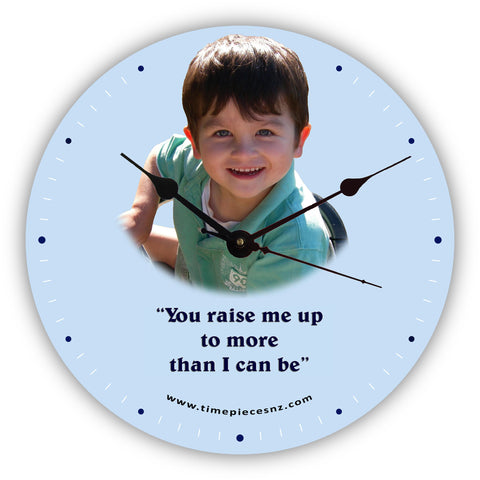 Personalised Novelty Clock (1) - You raise me up to more than I can be