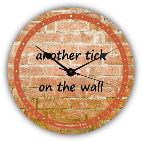 Another Tick on the Wall Humour Novelty Gift Clock