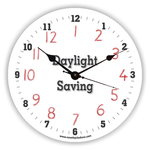 Daylight Saving General Humour Novelty Gift Clock