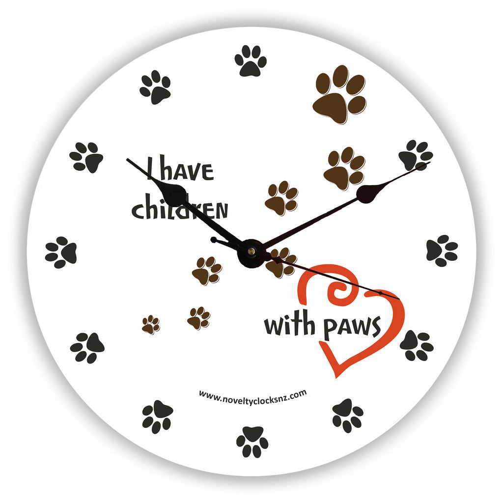 I Have Children with Paws General Children Novelty Gift Clock
