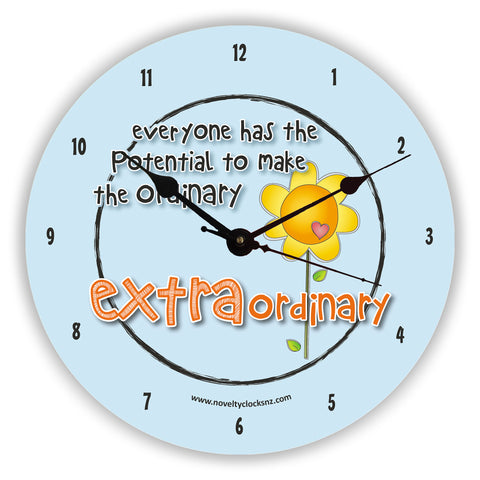 Make the Ordinary Extraordinary Inspirational Motivational Novelty Gift Clock