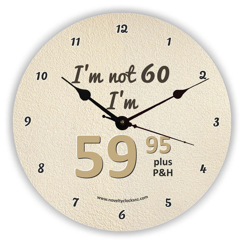 I'm not 60 I'm 59.95 plus P & H Birthday Novelty Gift Clock
