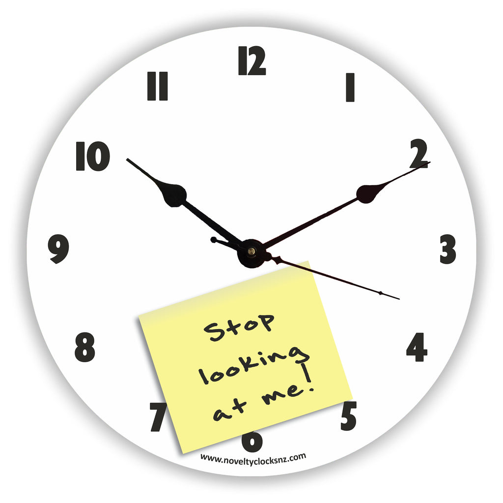 Stop Looking at Me Humour Novelty Gift Clock