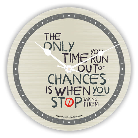 Taking Chances Inspirational Motivational Novelty Gift Clock